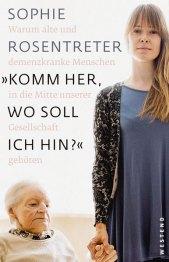 """Sachbuch """"Komm her, wo soll ich hin?"""" Sophie Rosentreter"""